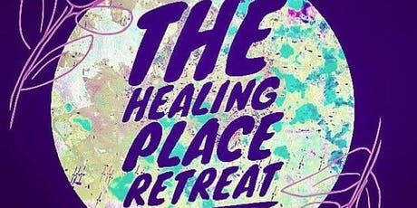 The Healing Place Retreat 2019 tickets