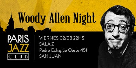 Woody Allen Night en Sala Z (San Juan) entradas