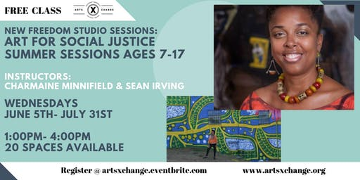New Freedom Studio Sessions: Art for social Justice Summer Sessions Ages 7-17