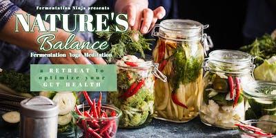 NATURE'S BALANCE - Fermentation, Yoga, Meditation