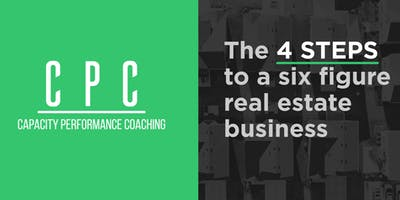 4 steps to a 6 figure Real Estate Business