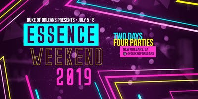 Essence Weekend 2019!