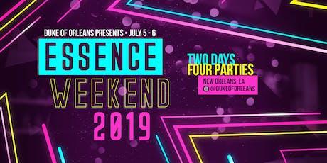 Essence Weekend 2019! tickets