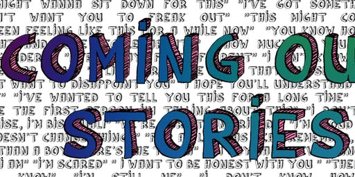 Coming Out Stories- The Power of Telling Our Truth