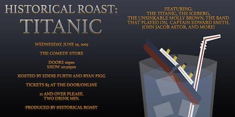 Historical Roast: Titanic tickets