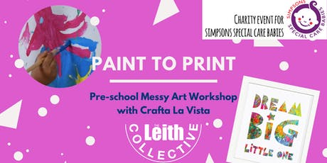 Paint to Print - Pre-school Messy Art Workshop for charity tickets