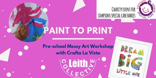 Paint to Print - Pre-school Messy Art Workshop for charity