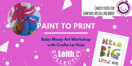 Paint to Print - Baby Messy Art Workshop for charity tickets