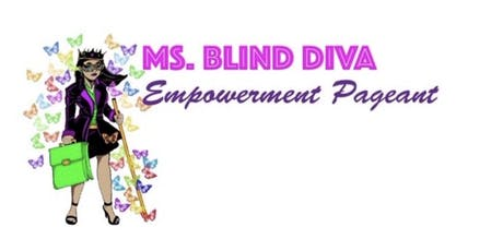 2019 Miss Blind Diva Empowerment Pageant tickets