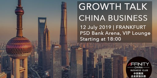 GROWTH TALK - CHINA BUSINESS