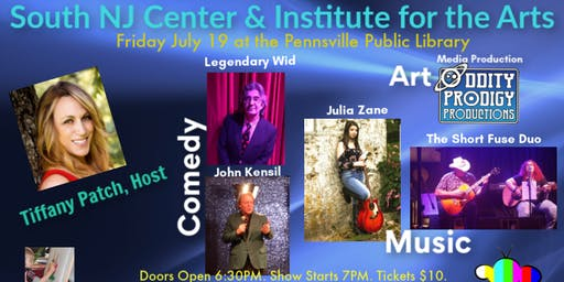 South NJ Center and Institute for the Arts Presents - July 19 Variety Show