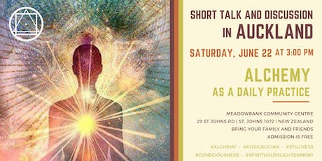 "Short talk and discussion in Auckland - ""Alchemy as a daily practice"" tickets"