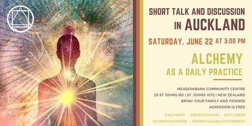 """Short talk and discussion in Auckland - """"Alchemy as a daily practice"""""""