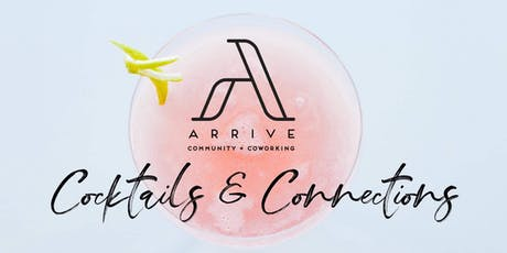 Arrive Community - Cocktails + Connections tickets