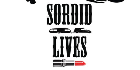 Sordid Lives tickets