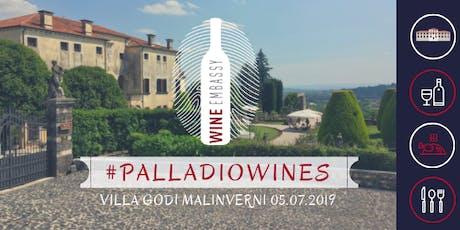 #PALLADIOWINES - VIlla Godi Malinverni 05.07.2019 biglietti