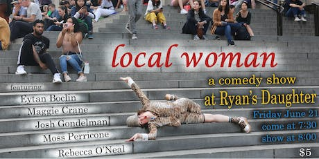 Local Woman, A Comedy Show tickets
