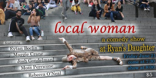 Local Woman, A Comedy Show