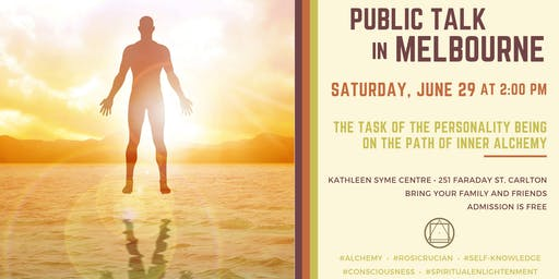 """Public Talk in Melbourne - """"The Task of the Personality Being on the Path of Inner Alchemy"""""""
