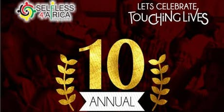 10th Annual Selfless 4 Africa Benefit Dinner tickets