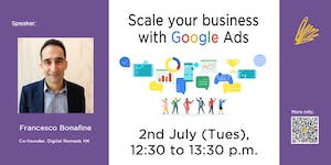 Scale Your Business With Google Ads ($50 Lunch hour...