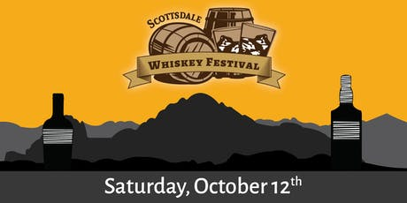 2019 Scottsdale Whiskey Festival - A Whiskey Tasting in Old Town! tickets