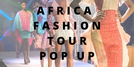 Africa Fashion Tour Pop Up  billets