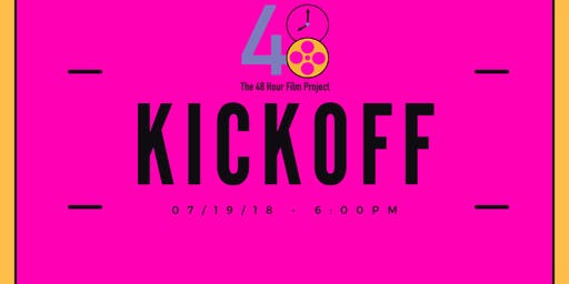 48 Hour Film Project KICKOFF