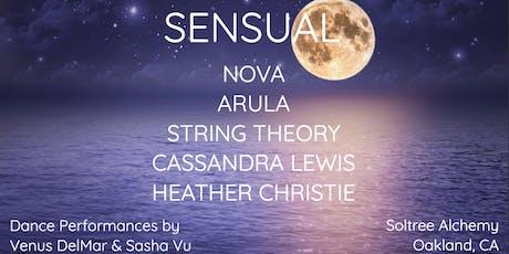 Sensual w/ Heather Christie, NOVA, Arula, Cassandra Lewis, & Venus DelMar tickets