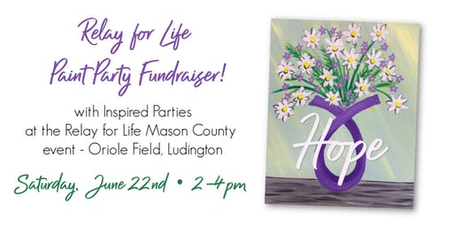 Paint Party FUNdraiser for Relay for Life!
