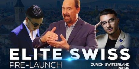 Elite Swiss Pre-Launch tickets