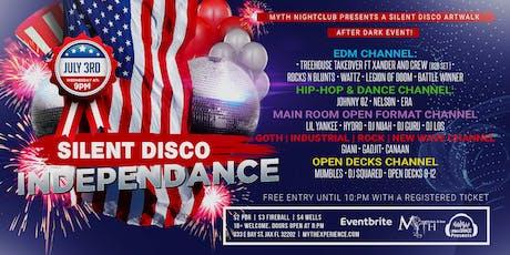 SILENT DISCO (INDEPENDANCE Edition) Artwalk After Dark at Myth Nightclub | 07.03.19 tickets