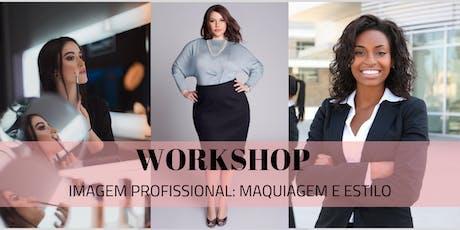 Workshop Imagem Profissional: Maquiagem e Estilo ingressos