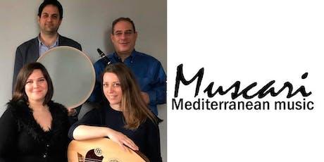 Muscari - Mediterranean Music Cafe Aman Style tickets