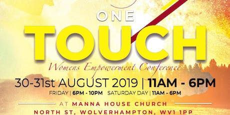 ONE TOUCH  WOMEN EMPOWERMENT CONFERENCE   tickets