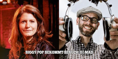 DJ BIGGY POP BEKOMMT BESUCH: DJ MAD (BEGINNER) Tickets