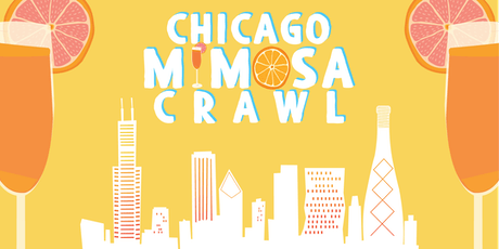 2019 Chicago Mimosa Crawl - A River North Mimosa Party! tickets