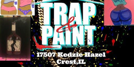 Trap,Paint & Sip