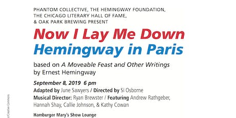Readers Theatre: Now I Lay Me Down: Hemingway in Paris  tickets