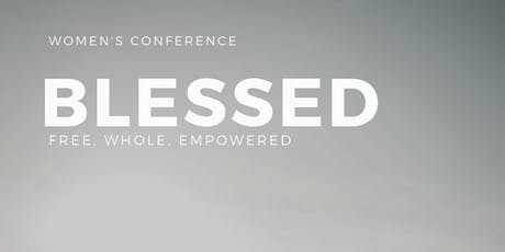 Blessed Women's Conference 2019 tickets