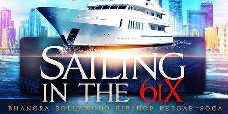 Sailing in the 6ix tickets