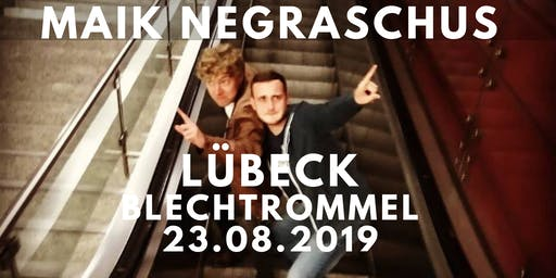 Maik Negraschus - Aufbruch Tour 2019 - Lübeck
