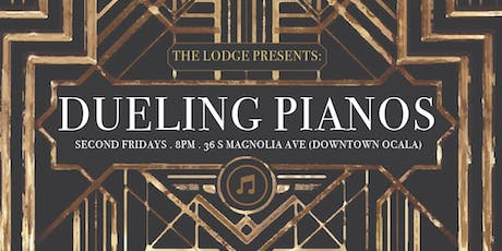 Dueling Pianos @ The Lodge Ocala - July 12th tickets