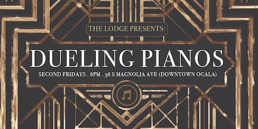 Dueling Pianos @ The Lodge Ocala - July 12th