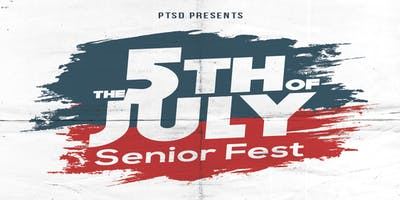 5th Of July Senior Class of 2020 Fest
