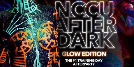 NCCU AFTER DARK: GLOW PARTY EDITION tickets