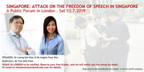 SINGAPORE: ATTACK ON THE FREEDOM OF EXPRESSION  tickets