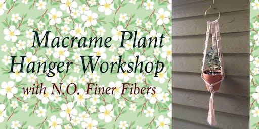 Craft Night: Macrame Plant Hangers w/ N.O. Finer Fibers!