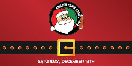 The Chicago Santa Crawl in River North! - A Holiday Themed Bar Crawl! tickets