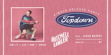 Mitchell Lawler's Top Down Single Release Party tickets